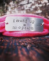 giving up = no option