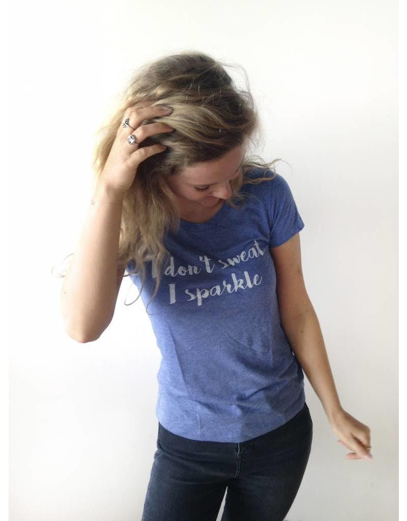 T-shirt I don't sweat I sparkle