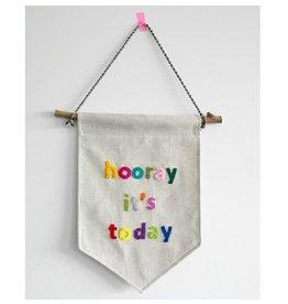 Gekkiggeit Muur vlag Hooray it's today