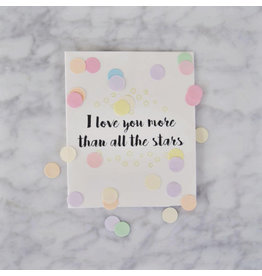 The Gift Label Confetti kaart I love you more than all the start