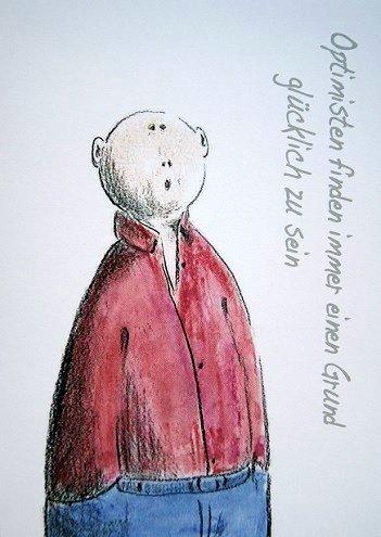 """Postkarte """"Optimisten finden immer einen Grund glücklich zu sein"""""""