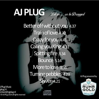 Let go ... or be Dragged - AJ Plug - NEW RELEASE