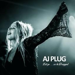 Let go ... or be Dragged - AJ Plug