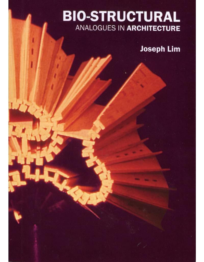 Joseph Lim Bio-Structual Analogues in Architecture
