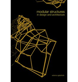 Asterios Agkathidis Modular Structures in Design and Architecture