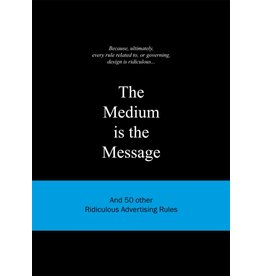 Anneloes van Gaalen The Medium is the Message