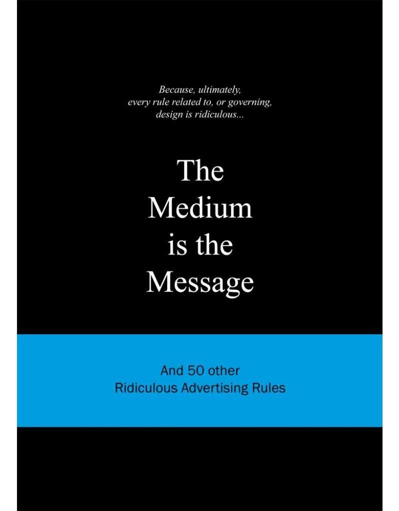 Anneloes van Gaalen The Medium is the Message
