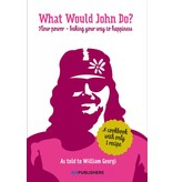 William Georgi What would John do