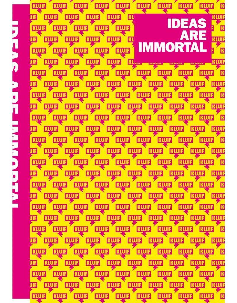 Studio Kluif Ideas are immortal