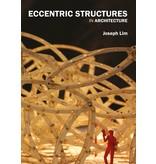 Joseph Lim Eccentric Structures in Architecture