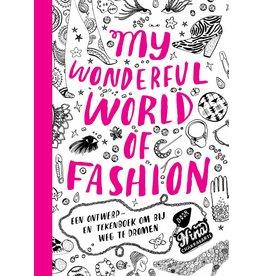 Nina Chakrabarti My Wonderful World of Fashion