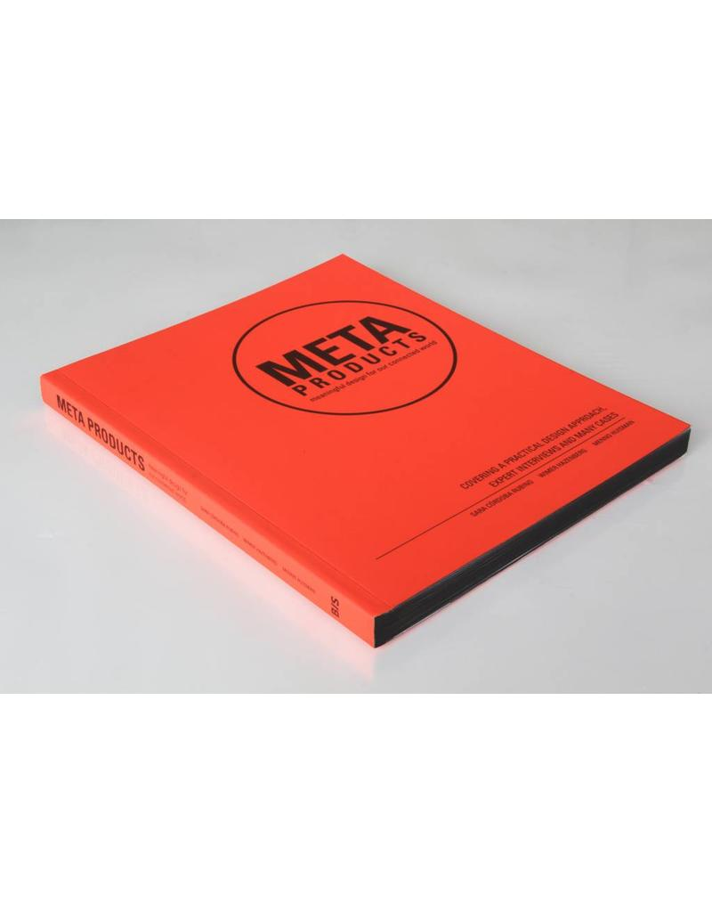 Sara Cordoba Rubino, Wimer Hazenberg and Menno Huisman  Meta Products