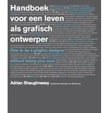 Adrian Shaughnessy Handboek voor het leven als grafisch ontwerper