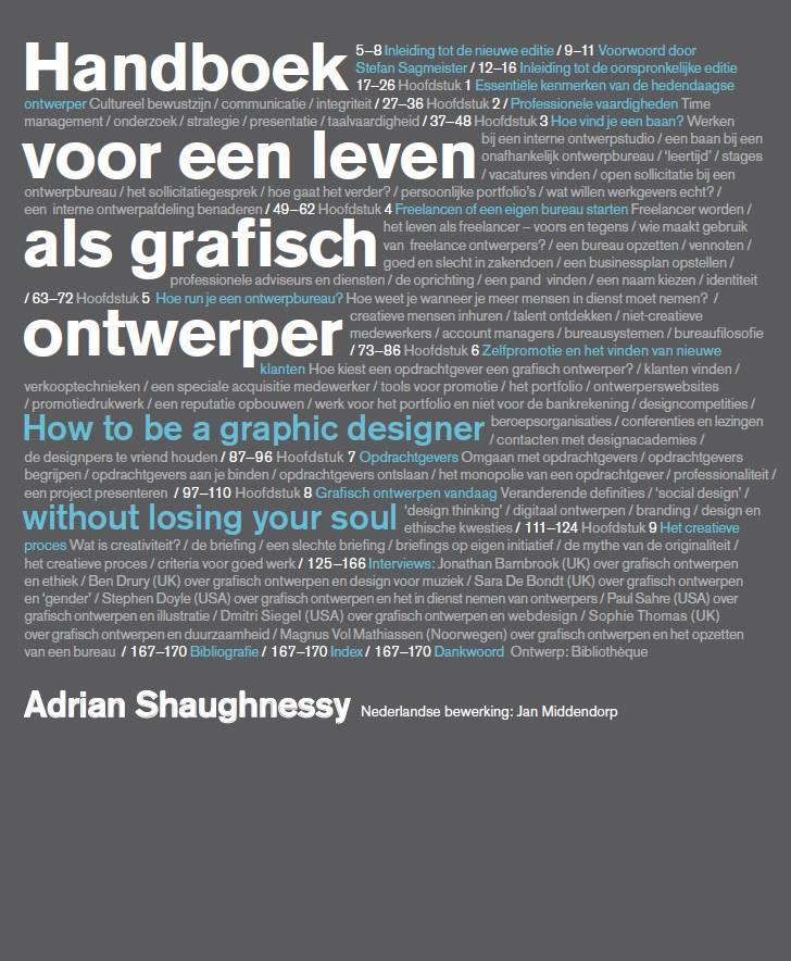 Adrian shaughnessy handboek voor het leven als grafisch ontwerper bis publishers - Decoratief kader voor het leven ...