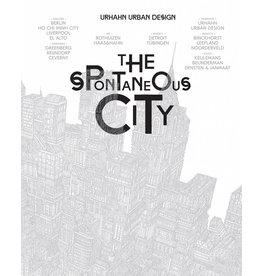 Gert Urhahn The Spontaneous City
