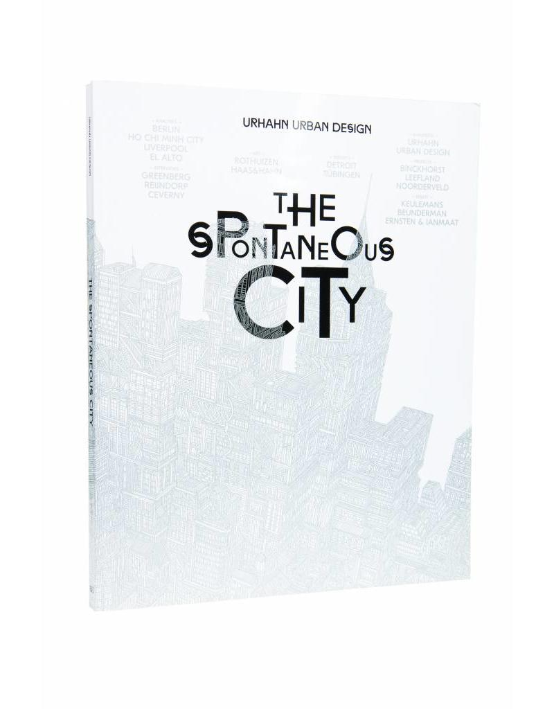 Gert Urhahn The Spontaneous City