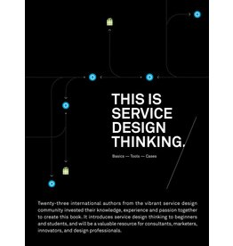 Marc Stickdorn and Jakob Schneider This is Service Design Thinking (PB)