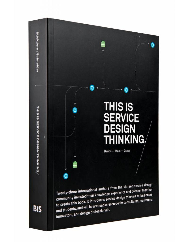 Marc Stickdorn and Jakob Schneider This is Service Design Thinking