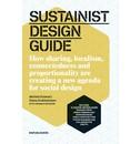 Michiel Schwarz and Diana Krabbendam Sustainist Design Guide