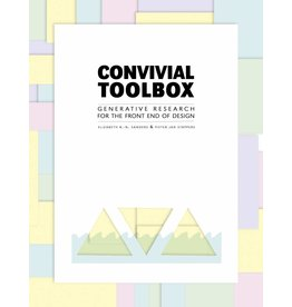 Elizabeth Sanders and Pieter Jan Stappers Convivial Design Toolbox