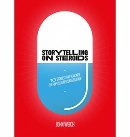 John Weich Storytelling on Steroids