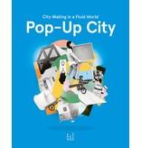 Jeroen Beekmans and Joop de Boer Pop-Up City