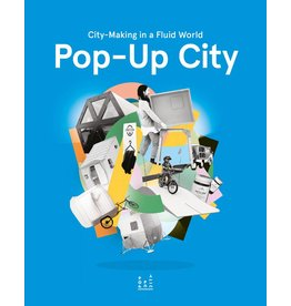 Jeroen Beekmans and Joop de Boer Pop-Up City