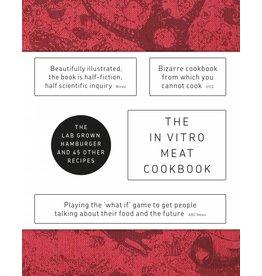 Koert van Mensvoort and Hendrik-Jan Grievink The In Vitro Meat Cook Book