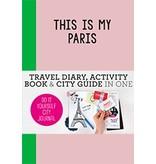 Petra de Hamer This is my Paris