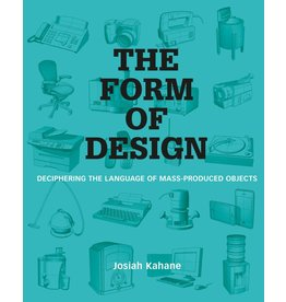 Josiah Kahane The Form of Design