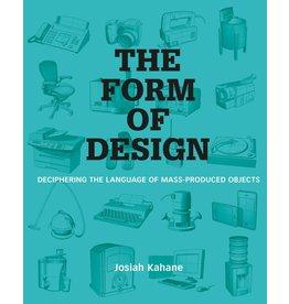 Josiah Kahane The Form of Design
