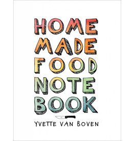 Yvette van Boven Home Made Food Notebook