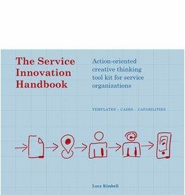 Lucy Kimbell The Service Innovation Handbook