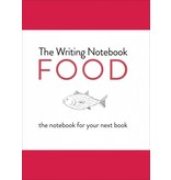 Shaun Levin The Writing Notebook: Food