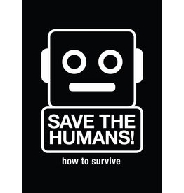 Koert van Mensvoort and Mieke Gerritzen Save the Humans!