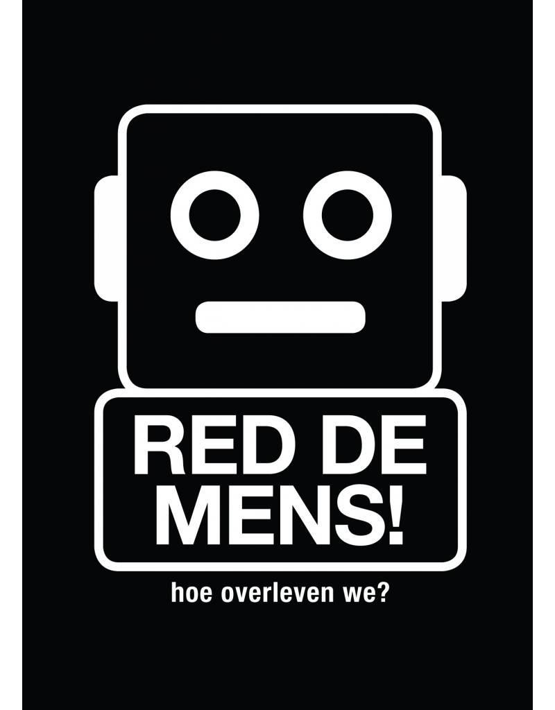Koert van Mensvoort and Mieke Gerritzen Red de mens!