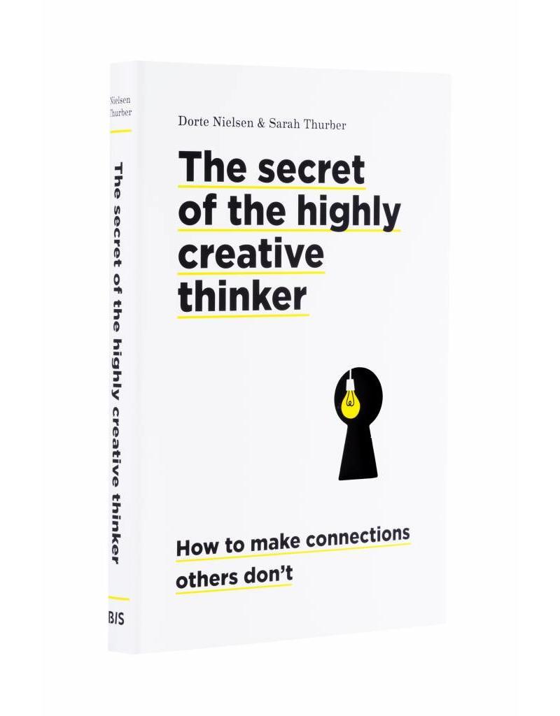 Dorte Nielsen and Sarah Thurber The Secret of the Highly Creative Thinker
