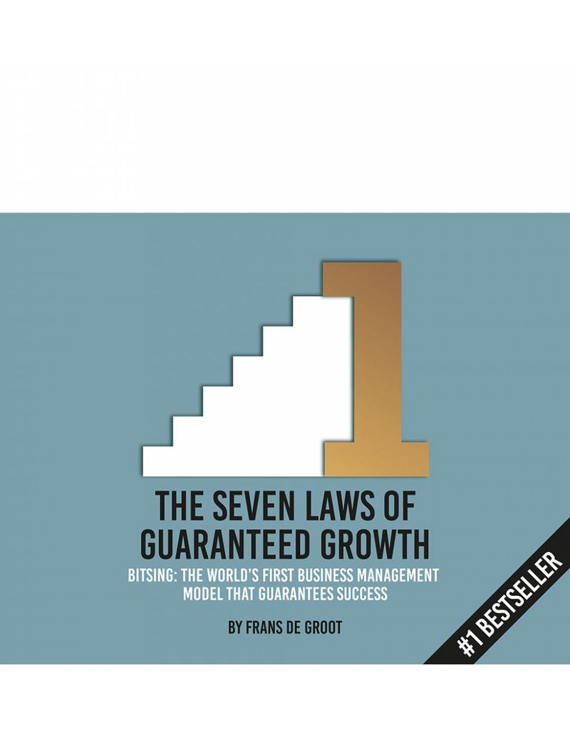 Frans de Groot The Seven Laws of Guaranteed Growth