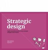 Dr. Giulia Calabretta, Prof. Gerda Gemser and Dr. Ingo Karpen Strategic Design