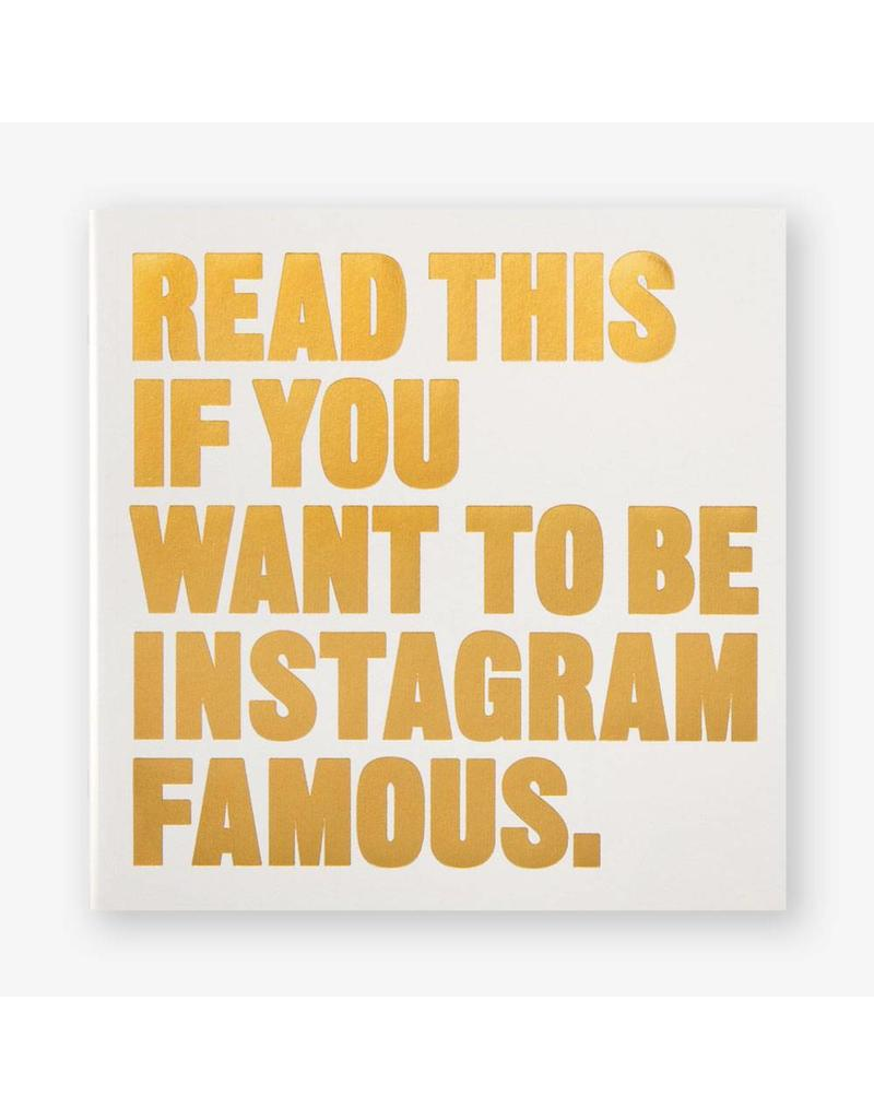 Series Editor, Henry Carroll Read This if You Want to Be Instagram Famous