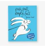 Yasmeen Ismail Push, Pull, Empty, Full