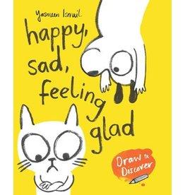 Yasmeen Ismail Happy, Sad, Feeling Glad
