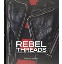 Roger K. Burton Rebel Threads