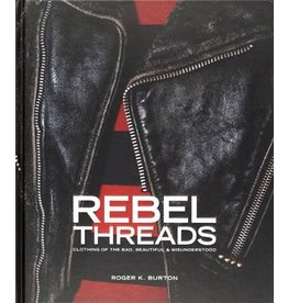 Roger K. Burton Rebel Threads