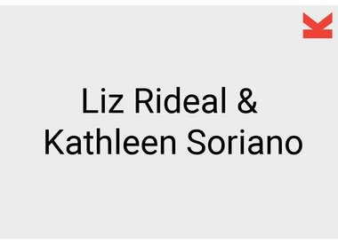 Liz Rideal and Kathleen Soriano