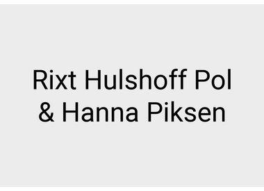 Rixt Hulshoff Pol, Hanna Piksen