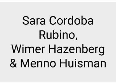 Sara Cordoba Rubino, Wimer Hazenberg and Menno Huisman