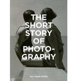 Ian Haydn Smith The Short Story of Photography