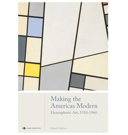 Edward J. Sullivan Making the Americas Modern