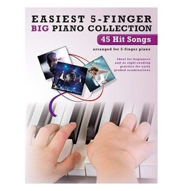 Music Sales 45 Hit Songs - Easiest 5-Finger Big Piano Collection